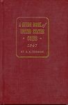 1947 1st Edition Commemorative Reissue A Guide Book of United States Coins