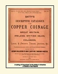 Batty's Descriptive Catalogue of British Copper Coinage & Tokens - Vol. IV