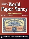 Standard Catalog of World Paper Money Vol. #1 Specialized Edition - 11th. Edition