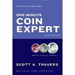 Scott Travers One-Minute Coin Expert 5th Edition