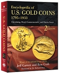 Encyclopedia of U.S. Gold Coins 1795-1933 2nd Edition