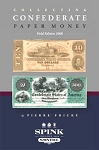 Collecting Confederate Paper Money Field Edition 2008
