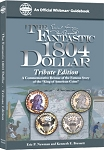 The Fantastic 1804 Dollar: Tribute Edition
