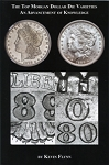 The Top Morgan Dollar Die Varieties By: Kevin Flynn