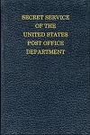 Secret Service of the U.S. Post Office Dept