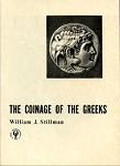 Coinage of the Greeks [Paperback] Stillman, N. J.