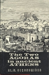 The Two Agoras in Ancient Athens [Hardcover] [1964] A. N. Oikonomides