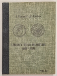 Library of Coins Album - Liberty Head Quarters 1892-1916 Vol. 13