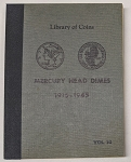 Library of Coins Album - Mercury Head Dimes 1916-1945  Vol. 10
