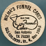 Wilma's Funnel Cakes San Antonio TX,  Wooden Nickel