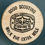 Good Scouting Walk the extra Mile, Jack Hull, San Marino California, Wooden Nickel