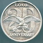 1962 Look Magazine 25th Anniversary Token