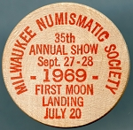 Wooden Nickel Milwaukee Numismatic Society 1969 First Moon Landing