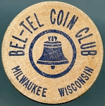 Wooden Nickel Bel-Tel Coin Club  - Milwaukee Wisconsin