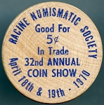 Wooden Nickel Racine Numismatic Society 1970
