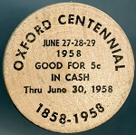 Wooden Nickel Oxford Centennial 1958