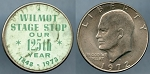 Token Wilmot Stage Stop Our 125th. Year 1848-1972 - Sticker Dollar 1972-D Eisenhower Dollar Coin Au/unc