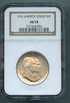 1926 Sesquicentennial Of America Independence NGC AU-58