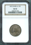 1893 World's Columbian Isabella Quarter NGC AU-55
