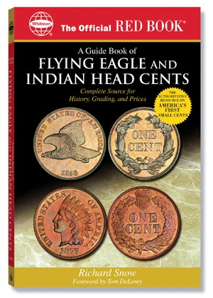 The Official Red Book - A Guide Book Of Flying Eagle and Indian Head Cents