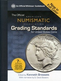 The Official American Numismatic Association Grading Standards - 7th. Edition