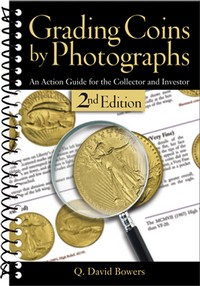 Grading Coins By Photographs - 2nd. Edition