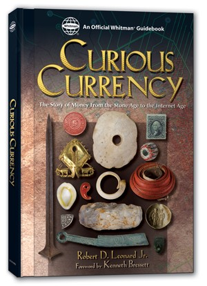 Curious Currency by Robert D. Leonard Jr.