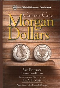 Carson City Morgan Dollars 3rd. Edition - Crum, Ungar, Oxman
