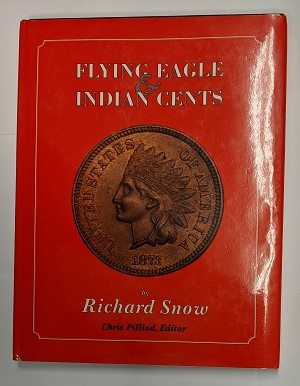 Flying Eagle & Indian Cents by Richard Stone, Chris Pilliod, Editor