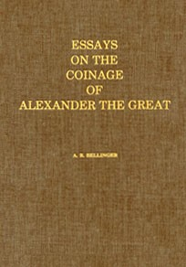 Essays on the Coinage of Alexander the Great