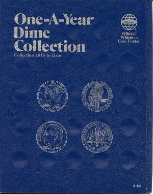 "Whitman Folder ""One-A-Year"" Dime Collection 1916-Date Folder 9103"