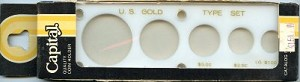 "Capital Plastics ""U.S. Gold Type Set"" 5-Coin Holder - Lg. Gold Dollar - White - Close out."