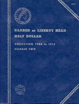"Whitman Folder ""Barber or Liberty Half Dollar "" Collection 1904 to 1915 Number Two Coin Folder 9020 New"