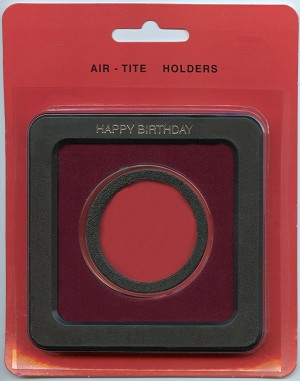 Air-Tite Frame Holder - Happy Birthday - U.S. Silver Dollar 38.1mm - Burgundy