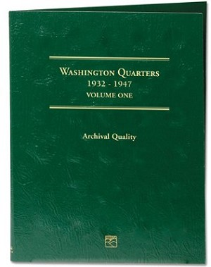 Littleton Washington Quarter Folder Vol. 1 1932-1947 - LCF12