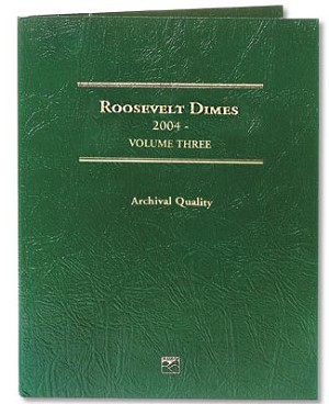Littleton Roosevelt Dime Folder Vol. 3 2004 to Date - LCF32