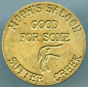 Moon's Saloon Sutter Creek - Brothel Token